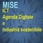 MISE ICT AGENDA DIGITALE