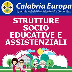 CALABRIA STRUTTURE SOCIO EDUCATIVE E  SOCIO ASSISTENZIALI