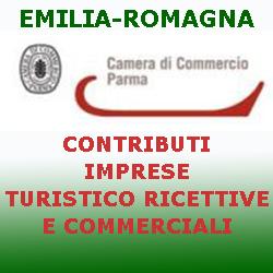EMILIA  ROMAGNA CCIAA PARMA CONTRIBUTI ALLE IMPRESE TURISTICO RICETTIVE E COMMERCILALI