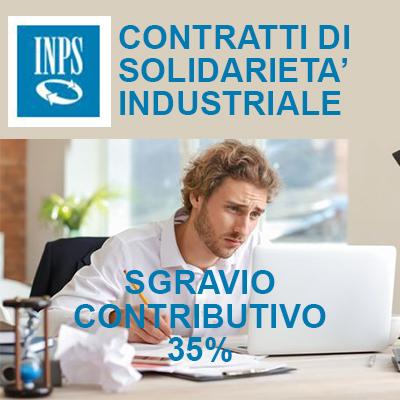 INPS, CONTRATTI DI SOLIDARIETÀ INDUSTRIALE: dal 30 novembre al 10 dicembre le domande per la riduzione dei contributi del 35% per le imprese che hanno stipulato contratti di solidarietà industriale.