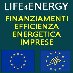LIFE4ENERGY.JPG FINANZIAMENTI  EFFICIENZA ENERGETICA IMPRES