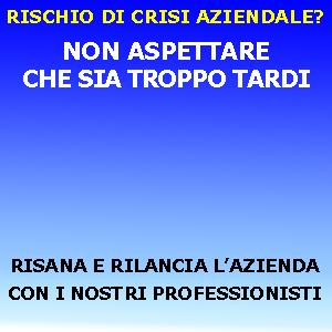 RISCHIO DI CRISI AZIENDALE  PIANO DI RISTRUTTURAZIONE AZIENDALE