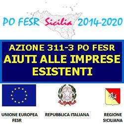 SICILIA AIUTI ALLE IMPRESE ESISTETI  AZIONE 3.1.1 3 PO FESR