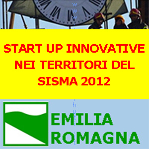 EMILIA ROMAGNA START UP INNOVATIVE NEI TERRITORI DEL SISMA 2012