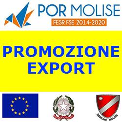 MOLISE PROMOZIONE EXPORT POR MOLISE  AZIONE 3.3.1