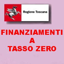 TOSCANA FINANZIAMENTI A TASSO ZERO