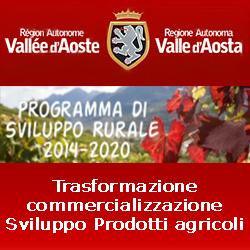 VALLE  DAOSTA aricoltura psr azione 4.2 trasformazione prodotti agricoli