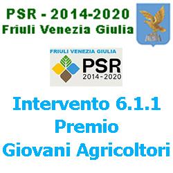FRIULI VENEZIA  GIULIA AZIONE 611 PEMIO GIOVANI AGRICOLTORI