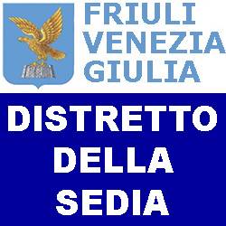 FRIULI VENEZIA GIULIA DISTRETTO  DELLA SEDIA