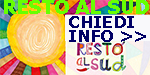 RESTO AL SUD  CHIEDI INFO 150 X 75